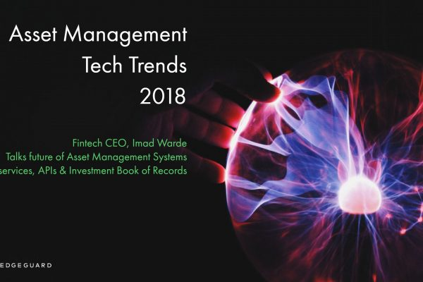Asset Management Technology & Outlook Outlook 2018