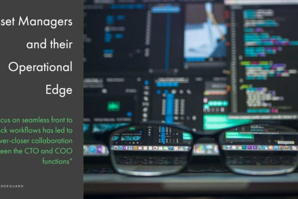 Asset Managers and their Operational Edge