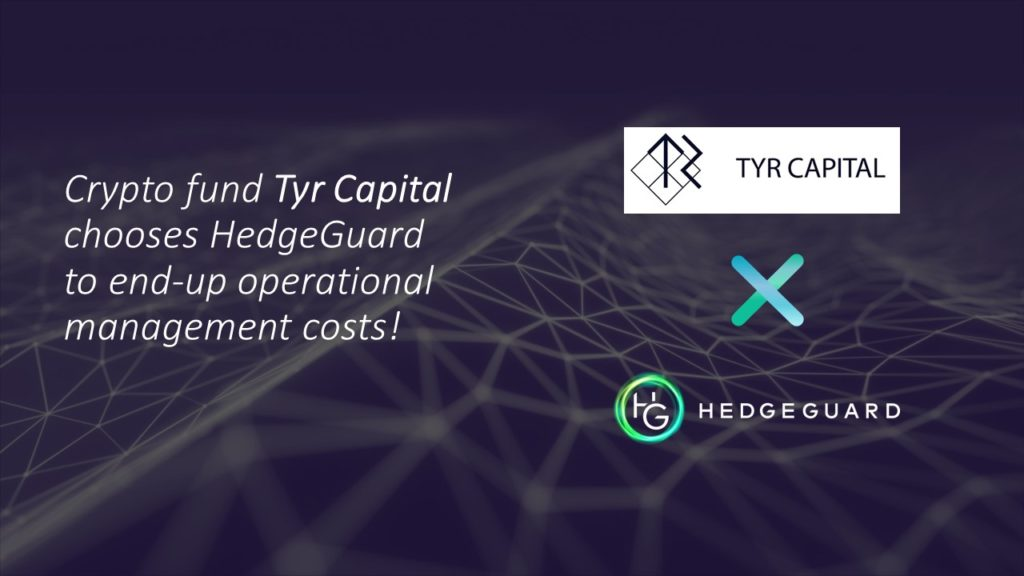 Tyr Capital crypto fund partners HedgeGuard