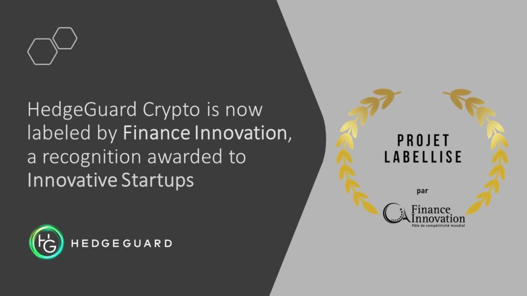 HedgeGuard, reçoit le Label Finance Innovation